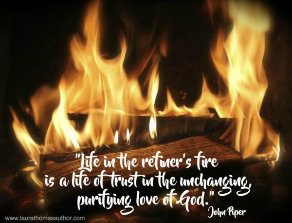 life in the refiner's fire quote