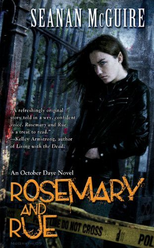 Rosemary and Rue, by Seanan McGuire