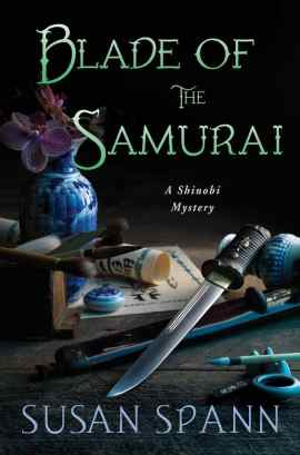 Cover of Blade of the Samurai, by Susan Spann, a Shinobi Mystery