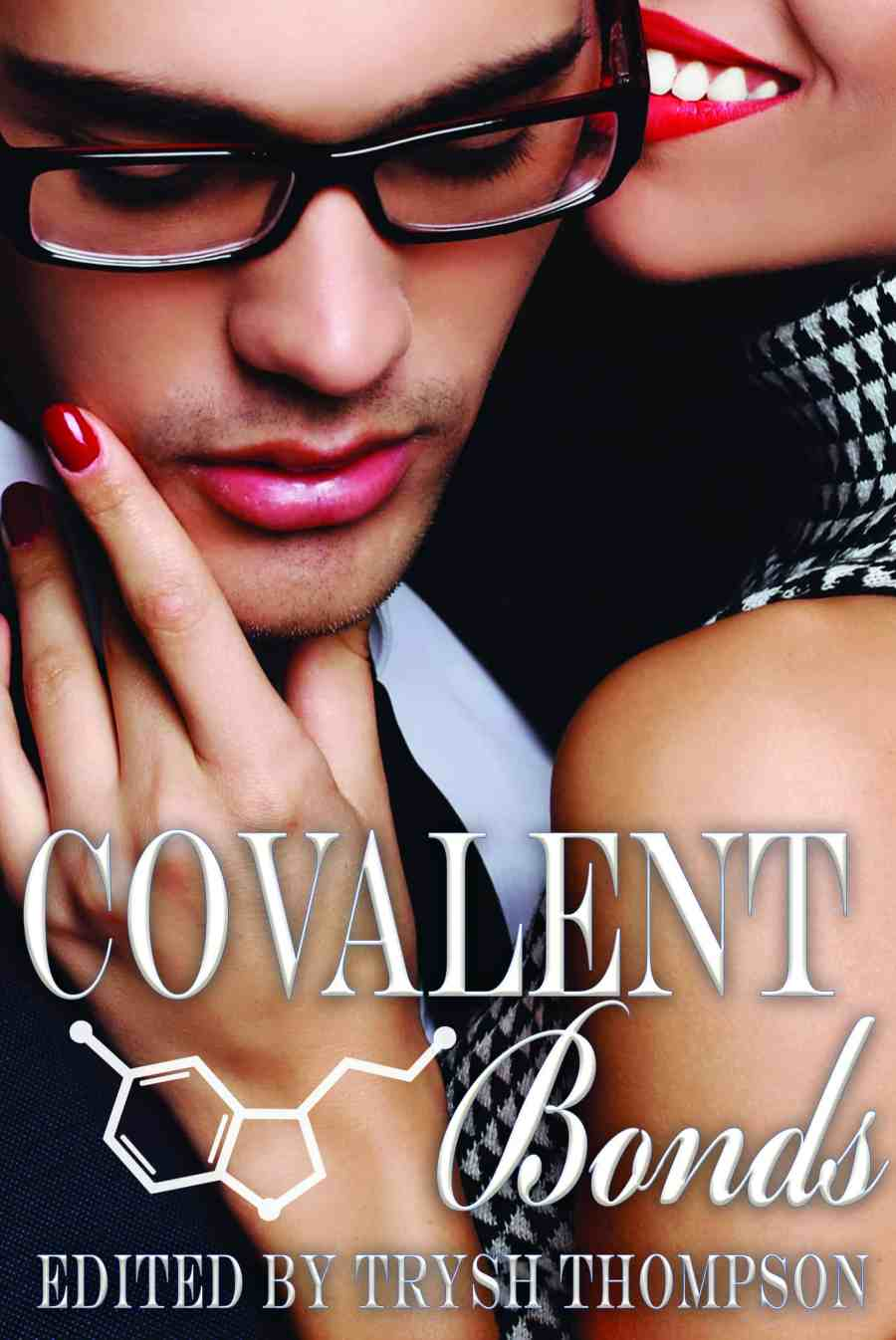 COVALENT BONDS cover, woman embracing handsome nerd in glasses