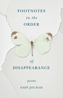 Book Review: Fady Joudah's Footnotes in the Order of Disappearance