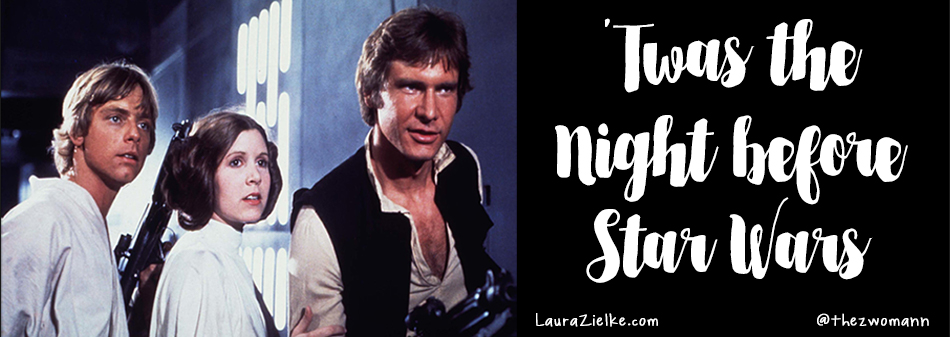 'Twas the Night before Star Wars