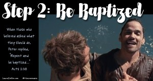 Step 2: Be Baptized