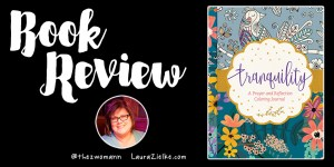 Tranquility: Prayer and Reflection Coloring Journal
