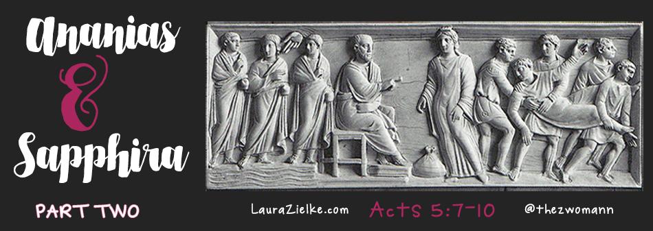 Acts 5:7-10 Ananias & Sapphira, Pt. 2