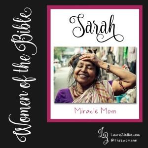 Sarah: Miracle Mom