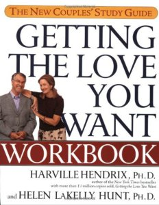 Getting the Love You Want Workbook: The New Couples' Study Guide By Harville Hendrix Ph.D., Helen LaKelly Hunt Ph.D.