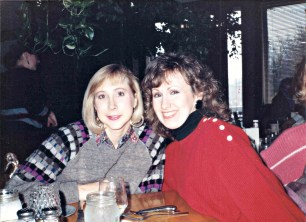 Mid to late-80s with dear friend Peggy Brockhaus