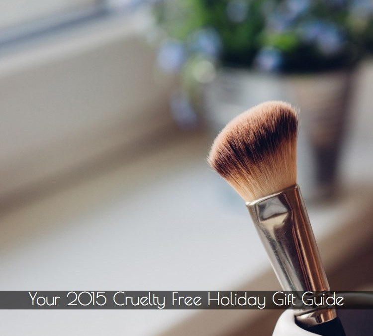 Your 2015 Cruelty-Free Holiday Gift Guide
