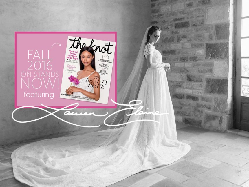 Now On Newsstands: The Knot Fall 2016 Featuring Lauren