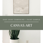 Easy Joint Compound + Paint Sample Canvas Art