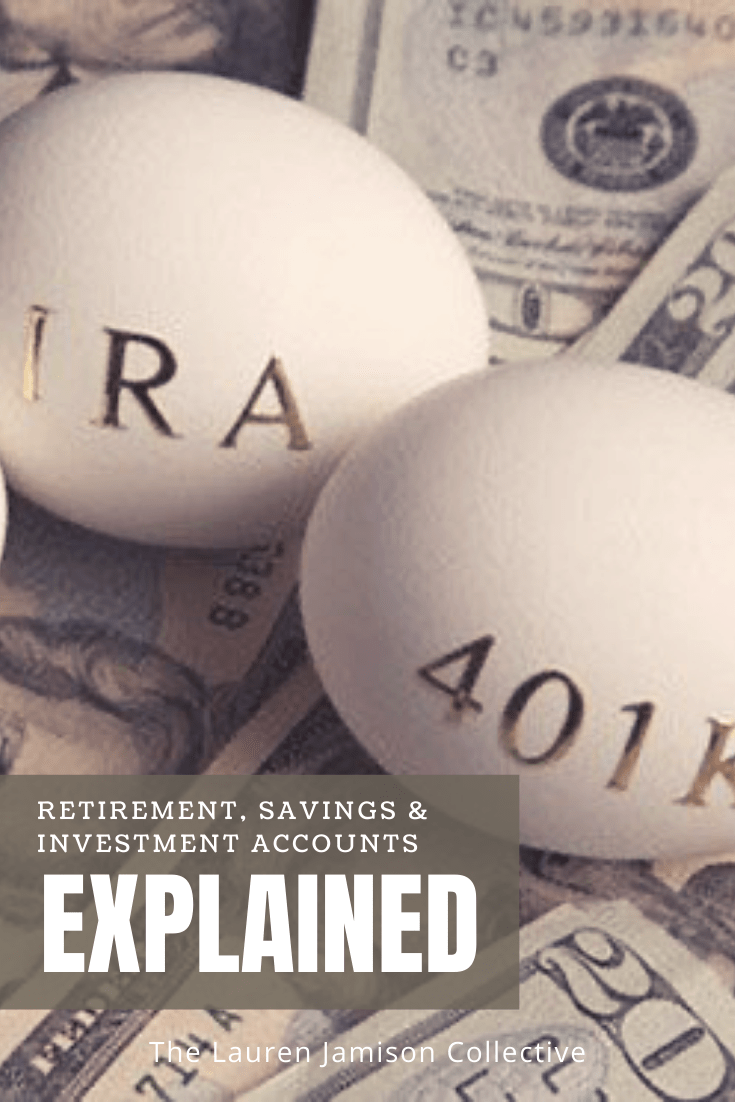 Retirement, Investment & Savings Accounts Explained
