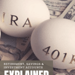 Retirement, Savings & Investment Accounts Explained. How to save money. Money management. Financial advisor. How to save for retirement. Retirement planning. Financial health. Financial portfolio. Budgeting. Planning for retirement.