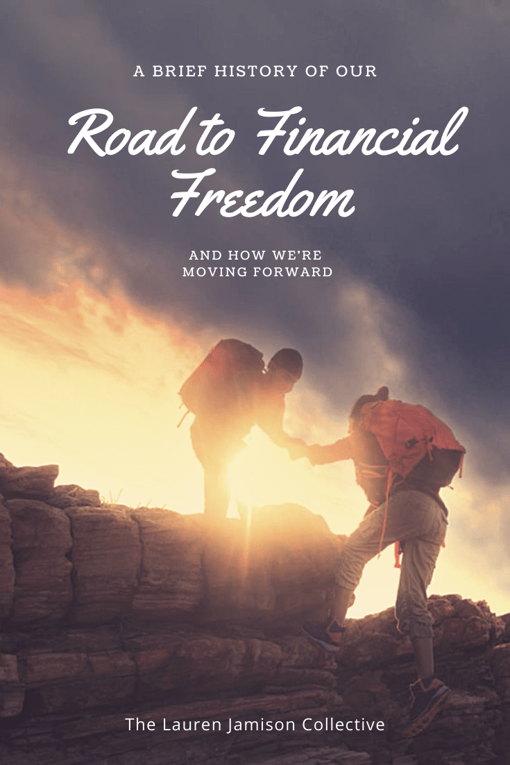 The Financial Goal That Started It All – A Brief History of our Road to Financial Freedom