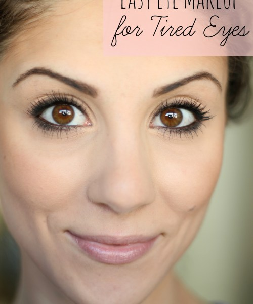 Easy Eye Makeup for Tired Eyes