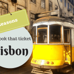 6 Reasons to book that ticket to Lisbon
