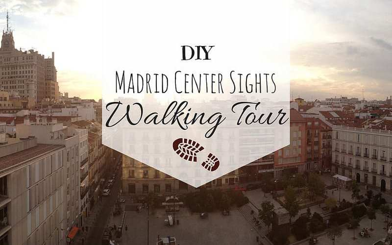 DIY Madrid Center Sights Walking Tour