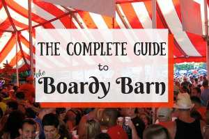 The Complete Guide to the Boardy Barn