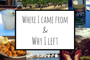 Where I came from and why I left.