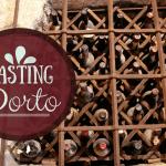Tasting Porto