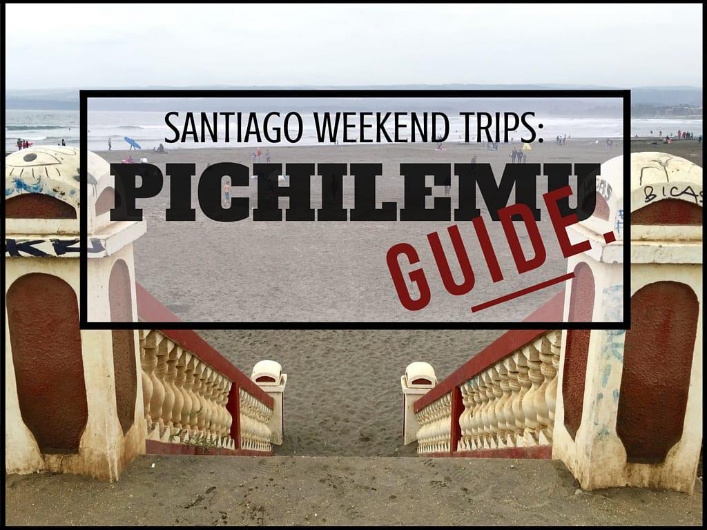 Santiago Weekend Trips- Pichilemu