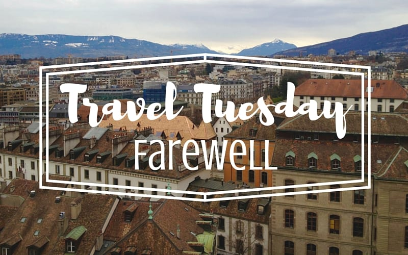 Travel Tuesday Farewell