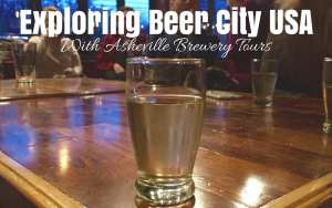 Exploring Beer City USA with Asheville Brewery Tours