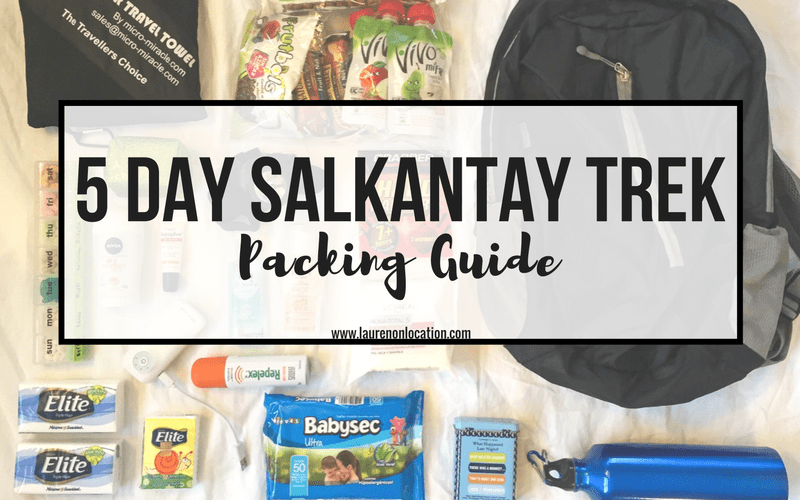 5-Day Salkantay Trek Packing List