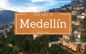 One Day in Medellín