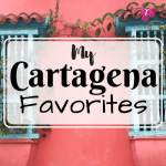 My Cartagena Favorites