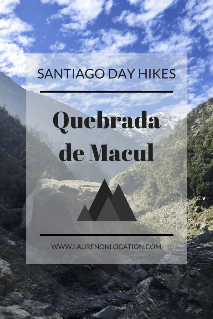 A guide to hiking Quebrada de Macul outside of Santiago, Chile.