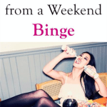 How to Recover from a Weekend Binge