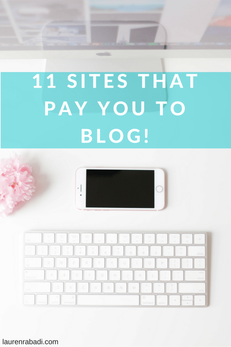 11 Sites that Pay You to Blog!
