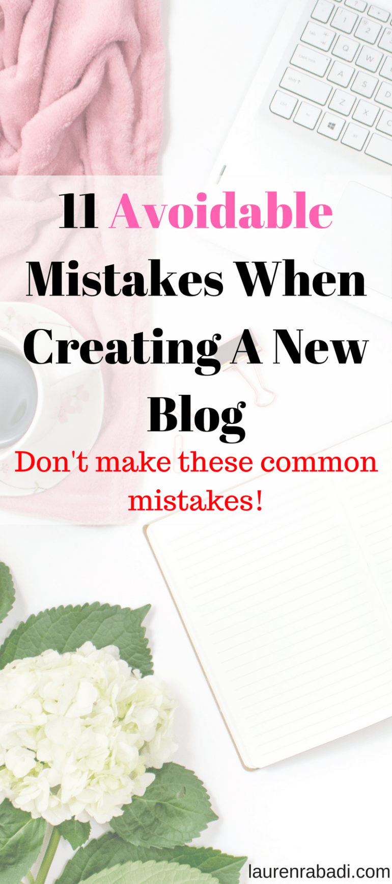 11 Avoidable Mistakes When Creating A New Blog