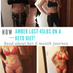 How Amber Lost 45lbs with a Keto Diet!