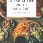 How to Have a Social Life on Keto