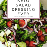 The Best Keto Salad Dressing Ever