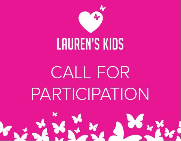 Lauren's Kids Call for Participation