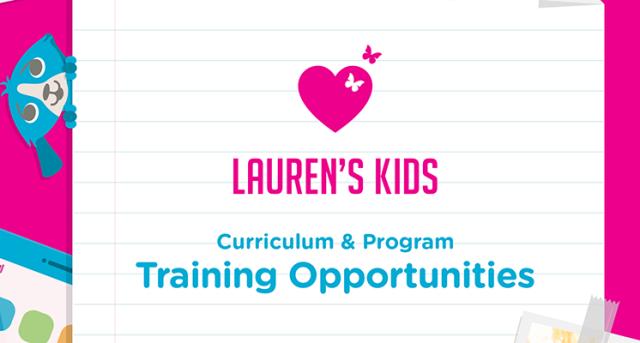 Lauren's Kids Curriculum & Program Training Opportunities