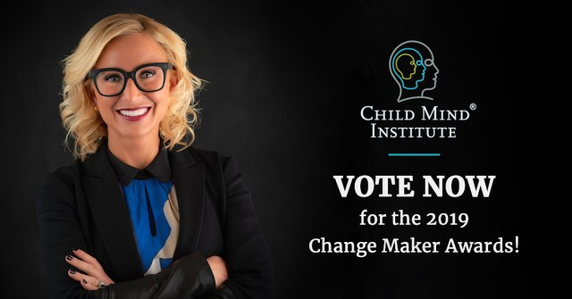 Vote Now for the 2019 Child Mind Institute Change Maker Awards!