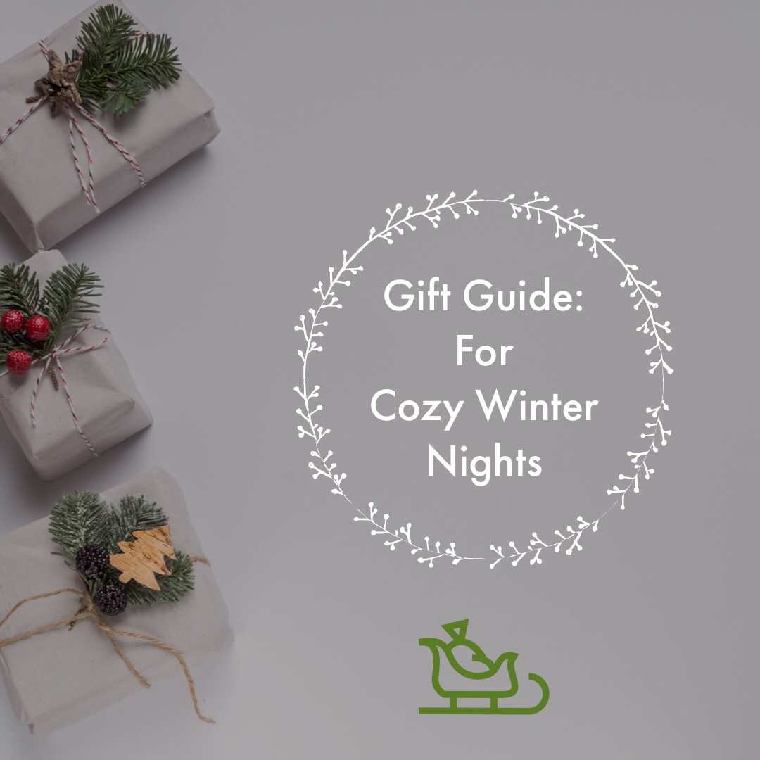 Gift Guide for Cozy Winter Nights