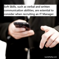 Soft Skills are Important When Recruiting IT Managers by @PoeticLotion