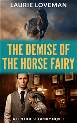 Demise of the Horse Fairy by Laurie Loveman