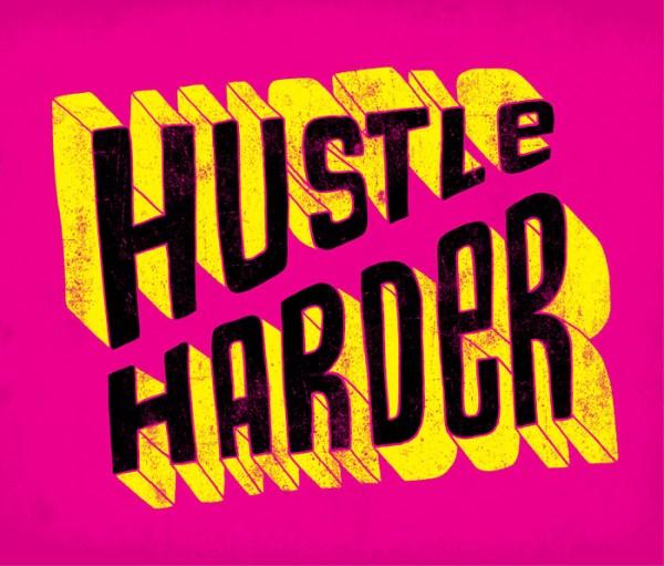 HustleHarder