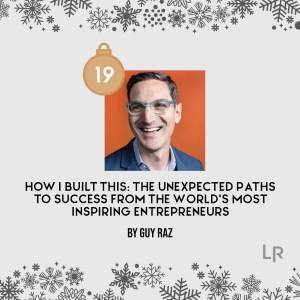How I Built This by Guy Raz