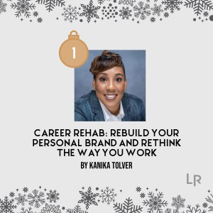Career Rehab by Kanika Tolver