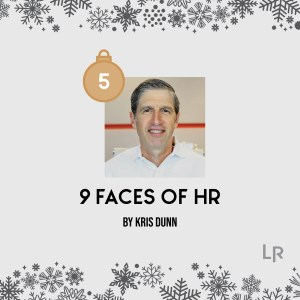 9 Faces of HR by Kris Dunn