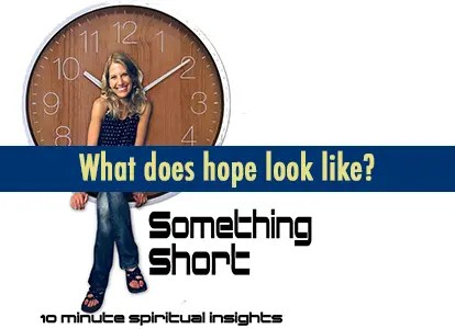 What does hope look like?