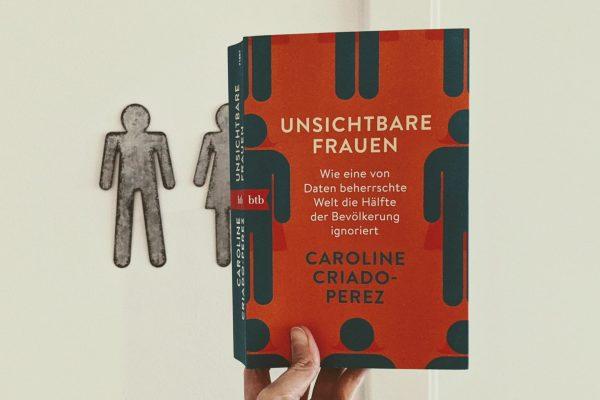 Unsichtbare Frauen von Caroline Criado-Perez