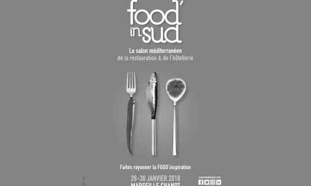 FOOD' IN SUD LE RENDEZ-VOUS INCONTOURNABLE DES PROFESSIONNELS DE L'ART CULINAIRE DU SUD !